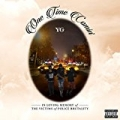 One Time Comin' [Explicit] by YG