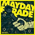 Tales Told By Dead Friends (Anniversary Edition) by Mayday Parade