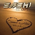 Summer´s Gone by Sash! featuring Tony T.