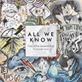 All We Know by The Chainsmokers feat. Phoebe Ryan