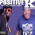 Make It Happen (Remix) [feat. Greg Nice & Mr. Cheeks] [Explicit] by Positive K