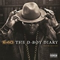 The D-Boy Diary (Deluxe Edition) [Explicit] by E-40
