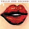 One Second (Remastered 2005) by Yello