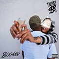 Thirst 48 Part II [Explicit] by Boogie