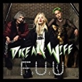 FUU [Explicit] by Dream Wife feat. Fever Dream