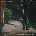 This One's for You - EP by Luke Combs
