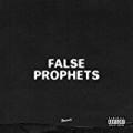 False Prophets [Explicit] by J. Cole