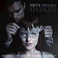 Fifty Shades Darker (Original Motion Picture Soundtrack) by Various artists