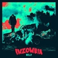 Inzombia [Explicit] by Belly