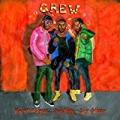 Crew [Explicit] by GoldLink feat. Brent Faiyaz & Shy Glizzy