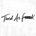 Tired As Fuck / Train Tracks [Explicit] by The Staves