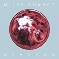 Blossom by Milky Chance