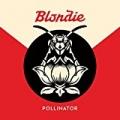 Pollinator [Explicit] by Blondie