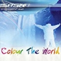 Colour The World by Sash! featuring Dr. Alban