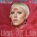 Living Out Loud by Brooke Candy feat. Sia