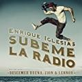Subeme La Radio by Enrique Iglesias