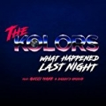 What Happened Last Night by The Kolors featuring Gucci Mane and Daddy's Groove