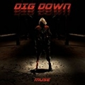 Dig Down by Muse