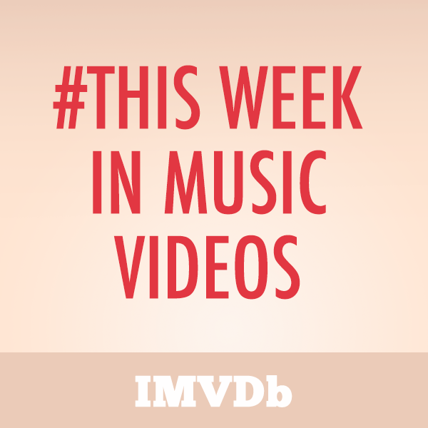 This Week In Music Videos