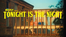 McFly 'Tonight is The Night' music video