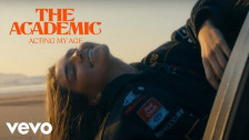 The Academic 'Acting My Age' music video