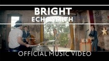 Echosmith 'Bright' music video