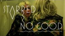 Starred 'No Good' music video