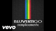 Bluvertigo 'Semplicemente' music video