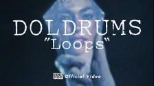 Doldrums 'Loops' music video