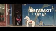 The Parakit 'Save Me' music video