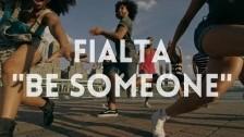 Fialta 'Be Someone' music video