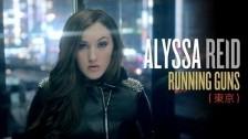 Alyssa Reid 'Running Guns' music video