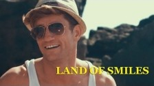 Philip Olivier 'Land of Smiles' music video