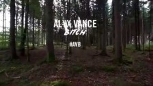 AL¥X VANCE BITCH '#AVB (Rage Against Roger Version)' music video