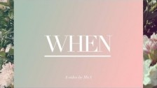 M+A 'When' music video