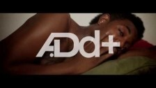 A.Dd+ 'Can't Come Down' music video