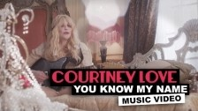 Courtney Love 'You Know My Name' music video