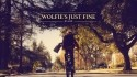 Wolfie's Just Fine 'It's A Job' Music Video