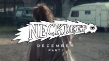 Neck Deep 'December' music video