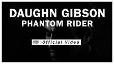 Daughn Gibson 'Phantom Rider' music video