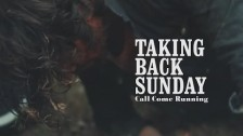 Taking Back Sunday 'Call Come Running' music video