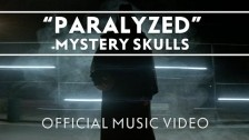 Mystery Skulls 'Paralyzed' music video