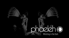Phaeleh 'Whistling in the Dark' music video