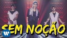 Trio Yeah 'Sem Noção' music video