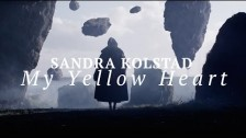 Sandra Kolstad 'My Yellow Heart' music video