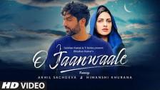 Akhil Sachdeva 'O Jaanwaale Song' music video