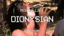 Mister Lies 'Dionysian' music video