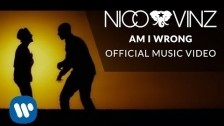 Nico & Vinz 'Am I Wrong' music video