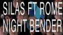 SILAS 'Nightbender' Music Video