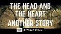The Head And The Heart 'Another Story' Music Video